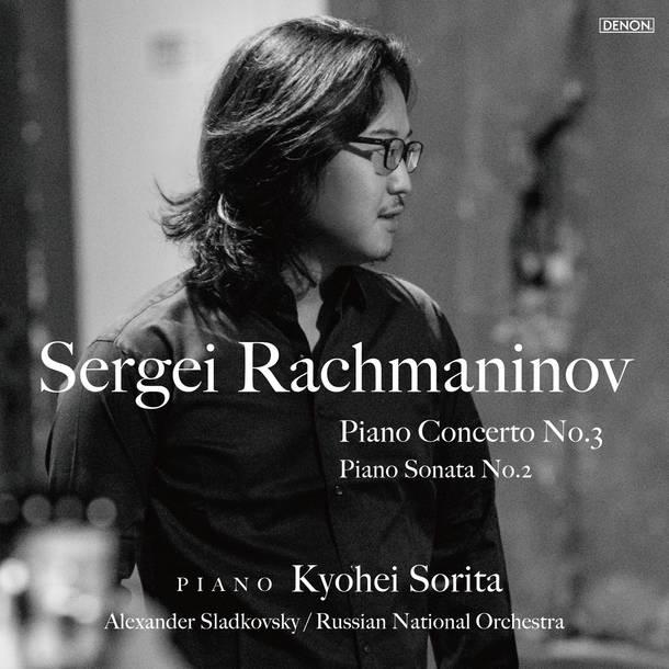 アルバム『ラフマニノフ ピアノ協奏曲第3番/ピアノ・ソナタ第2番』