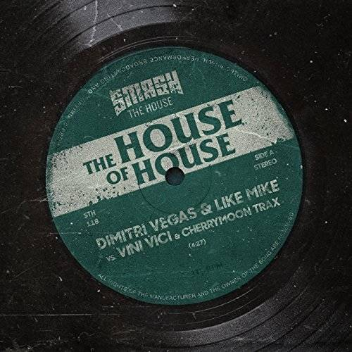 配信シングル「The House of House」('18)/Dimitri Vegas & Like Mike, Vini Vici & Cherry Moon Trax