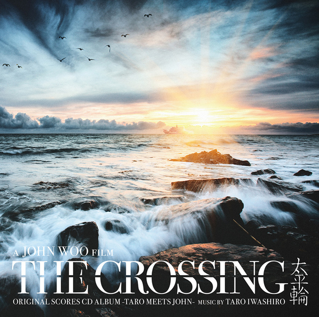 アルバム『THE CROSSING / Original Scores CD Album』