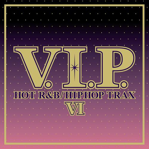 美メロR&Bの宝庫となった『V.I.P. ホット・R&B/ヒップホップ・トラックス6』 (c)Listen Japan