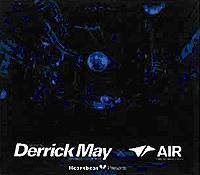 デリック・メイ13年ぶり『Heart Beat Presents Mixed By Derrick May X Air』 (c)Listen Japan