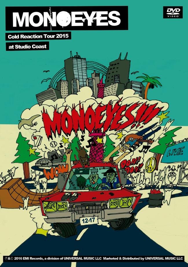 DVD『MONOEYES Cold Reaction Tour 2015 at Studio Coast』