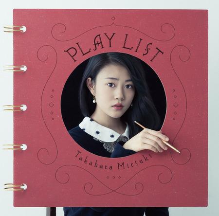 アルバム『PLAY LIST』 (okmusic UP\'s)
