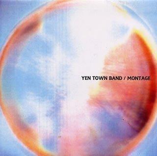 YEN TOWN BAND『MONTAGE』のジャケット写真 (okmusic UP\'s)