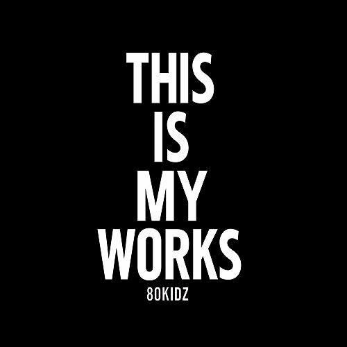 80kidzが新ライヴ・セットを初披露(写真は『80kidz presents/THIS IS MY WORKS 01』ジャケット) (c)Listen Japan