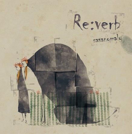 シングル「Re:verb」 (okmusic UP's)