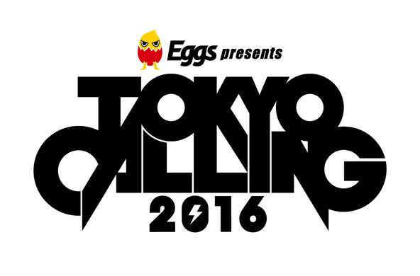 『Eggs presents TOKYO CALLING 2016』ロゴ (okmusic UP\'s)