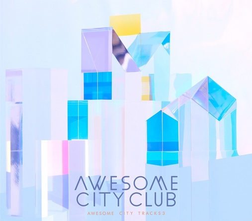 アルバム『Awesome City Tracks 3』 (okmusic UP's)