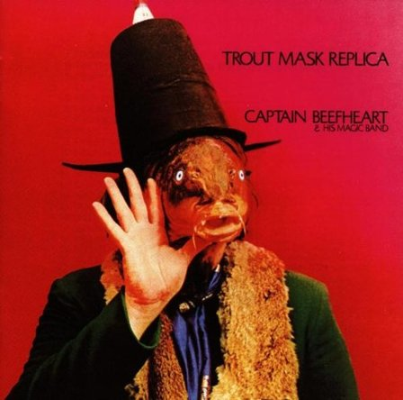 『Trout Mask Replica』('69)/Captain Beefheart & His Magic Band (okmusic UP's)
