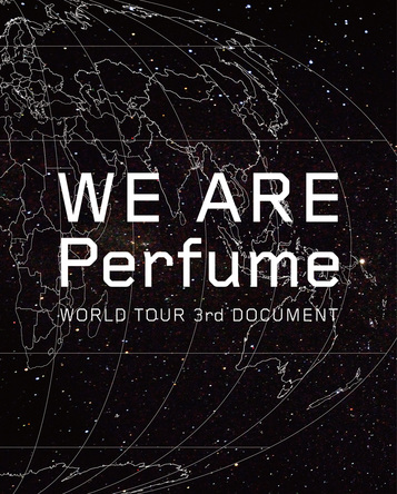 Blu-ray『WE ARE Perfume -WORLD TOUR 3rd DOCUMENT』【初回限定盤】 (okmusic UP\'s)