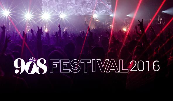 『908 FESTIVAL 2016』 (okmusic UP's)