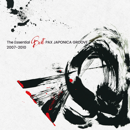 アルバム『TheEssential Best PAX JAPONICA GROOVE 2007-2010』 (okmusic UP's)