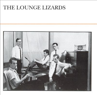 The Lounge Lizards『The Lounge Lizards』のジャケット写真 (okmusic UP\'s)