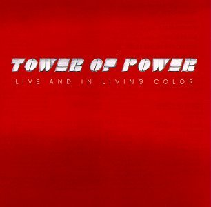 Tower of Power『Live and in Living Color』のジャケット写真 (okmusic UP\'s)