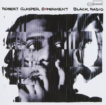 『Black Radio』('12)/ROBERT GLASPER EXPERIMENT  (okmusic UP\'s)