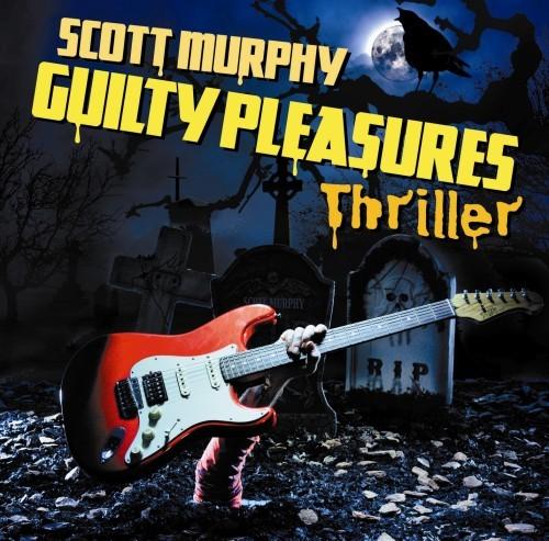 スコット・マーフィーのカヴァー・アルバム『GUILTY PLEASURES THRILLER』ジャケット (c)Listen Japan