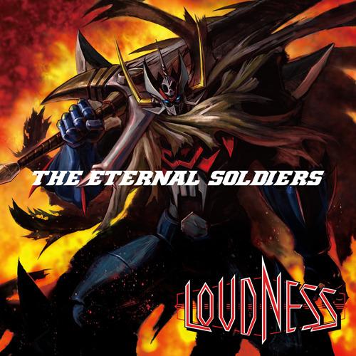 LOUDNESS「The ETERNAL SOLDIERS」ジャケット画像 (C)2010永井豪/ダイナミック企画・マジンカイザー製作委員会 (c)ListenJapan