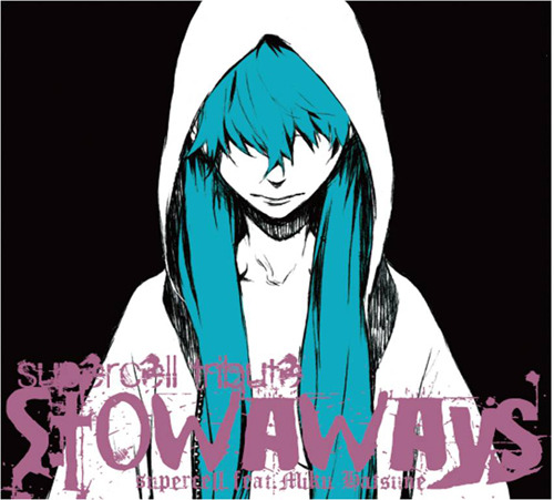 『supercell tribute 〜Stowaways〜 / supercell feat.初音ミク』ジャケット画像 TamStar Records,Crypton Future Media, Inc.,ALL RIGHTS RESERVED (c)ListenJapan