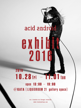 『acid android exhibit 2016』キービジュアル (okmusic UP's)