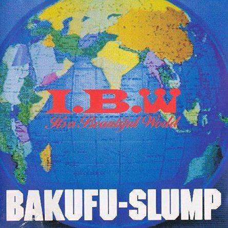 『I.B.W -IT\'S A BEAUTIFUL WOLRD』('89)/爆風スランプ (okmusic UP\'s)