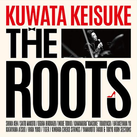 Blu-ray&DVD『THE ROOTS 〜偉大なる歌謡曲に感謝〜』【初回限定盤】 (okmusic UP's)