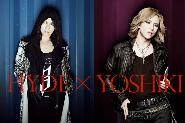 HYDE(L'Arc〜en〜Ciel/VAMPS)×YOSHIKI(X JAPAN) (okmusic UP\'s)