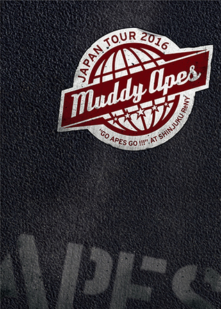 "DVD『Live DVD Muddy Apes Japan Tour 2016 ""Go Apes Go !!!"" at Shinjuku ReNY』 (okmusic UP's)"