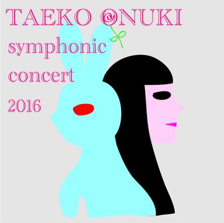 アルバム『TAEKO ONUKI meets AKIRA SENJU~Symphonic Concert 2016』 (okmusic UP's)