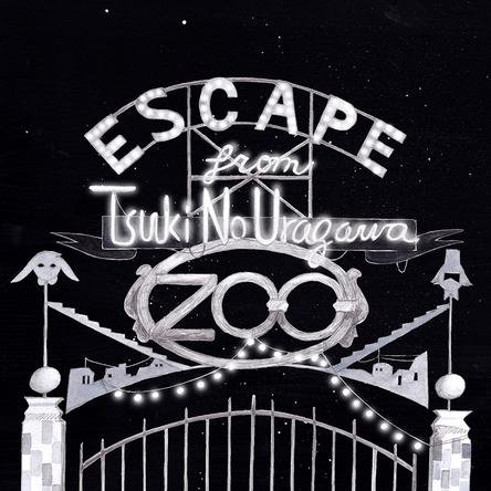 配信シングル「Escape from Tsuki No Uragawa ZOO」 (okmusic UP's)