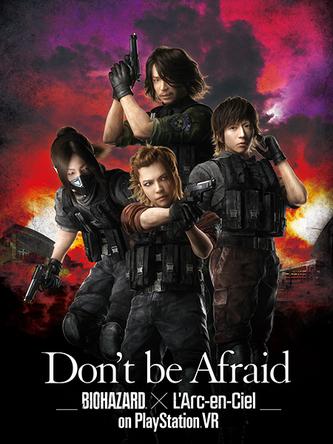 「Don't be Afraid -Biohazard(R) × L'Arc-en-Ciel on PlayStation(R) VR」キービジュアル (okmusic UP's)