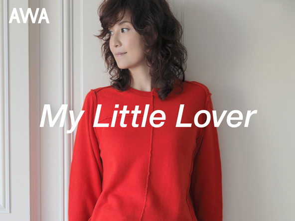 My Little Lover×AWA (okmusic UP's)