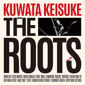 Blu-ray&DVD『THE ROOTS ~偉大なる歌謡曲に感謝~』 (okmusic UP's)