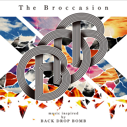 アルバム『The Broccasion -music inspired by BACK DROP BOMB-』 (okmusic UP\'s)