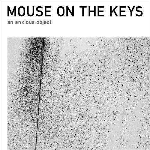 2009年発売mouse on the keysの1stフルアルバム『an anxious object』 (c)Listen Japan