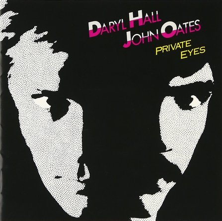 『Private Eyes』('81)/Daryl Hall & John Oates (okmusic UP\'s)
