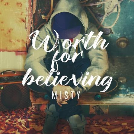 ミニアルバム『Worth for believing』 (okmusic UP's)