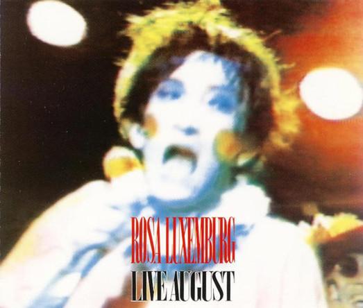 『LIVE AUGUST』('87)/ローザ・ルクセンブルグ (okmusic UP\'s)