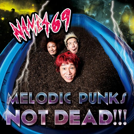 シングル「MELODIC PUNKS NOT DEAD!!!」 【CD+DVD】 (okmusic UP's)