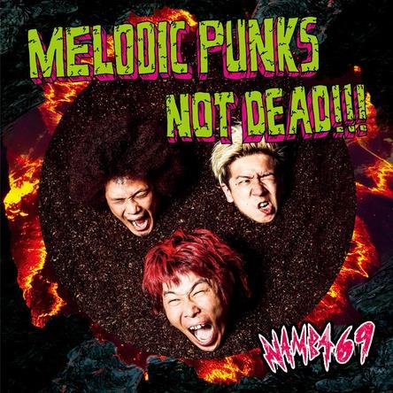 シングル「MELODIC PUNKS NOT DEAD!!!」 【CD】 (okmusic UP's)
