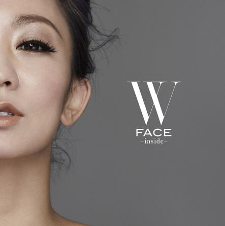 アルバム『W FACE ~ inside ~』 (okmusic UP's)