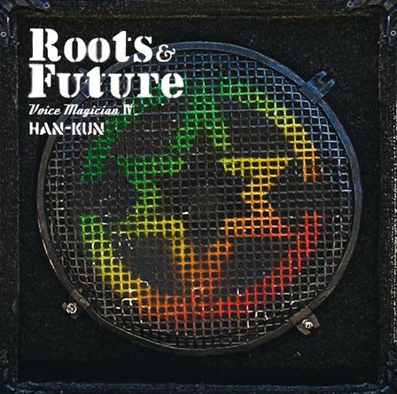 アルバム『VOICE MAGICIAN IV ~Roots&Future~』 (okmusic UP's)