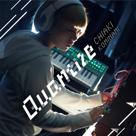 ミニアルバム『Quantize』 (okmusic UP's)