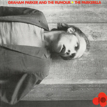 『The Parkerilla』('78)/Graham Parker & Rumour (okmusic UP\'s)