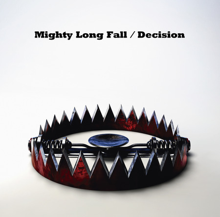 シングル「Mighty Long Fall / Decision」 (okmusic UP's)