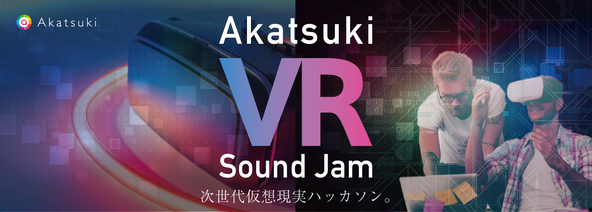 「Akatsuki VR Sound Jam」 (okmusic UP's)