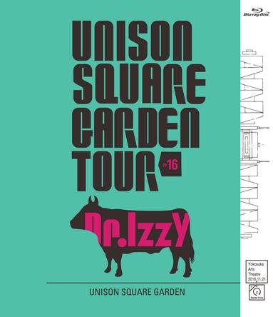 Blu-ray『UNISON SQUARE GARDEN TOUR 2016 Dr.Izzy at Yokosuka Arts Theatre 2016.11.21』 (okmusic UP's)