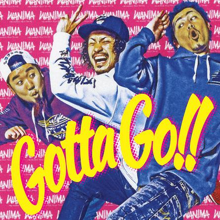 シングル「Gotta Go!!」 (okmusic UP\'s)
