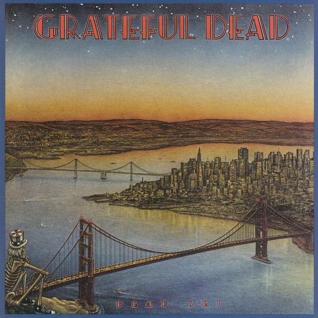 『Dead Set』('81)/Grateful Dead