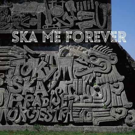 アルバム『SKA ME FOREVER』 【CD+DVD】【CD】共通ジャケット (okmusic UP's)
