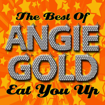 「Eat You Up」収録アルバム『The Best Of Angie Gold』 (okmusic UP\'s)